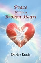 Peace Within A Broken Heart