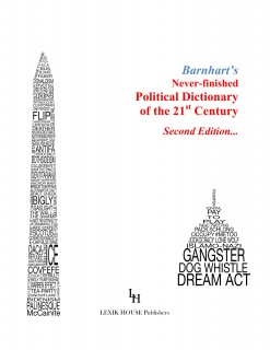 Barnharts Never-finished Political Dictionary Of The 21st Century