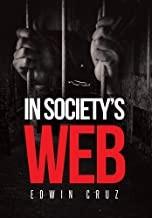 IN SOCIETY\'S WEB