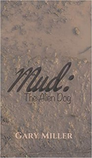 MUD: THE ALIEN DOG
