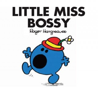 Little Miss Classic Library -- LITTLE MISS BOSSY