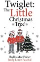 Twiglet: The Little Christmas Tree