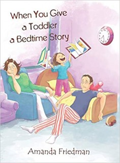 When You Give A Toddler A Bedtime Story