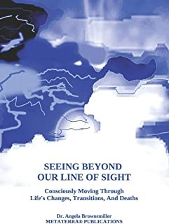 Seeing Beyond Our Line Of Sight