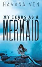My Tears As A Mermaid