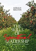 The Skills of Spiritual Leadership