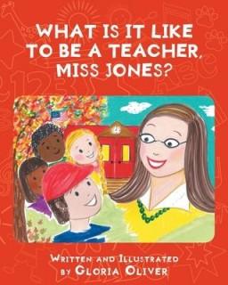 What Is It Like To Be A Teacher, Miss Jones?
