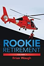 ROOKIE to RETIREMENT