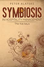 symbiosis in hospitality management: the five keys