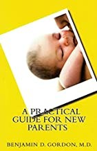 A Practical Guide For New Parents