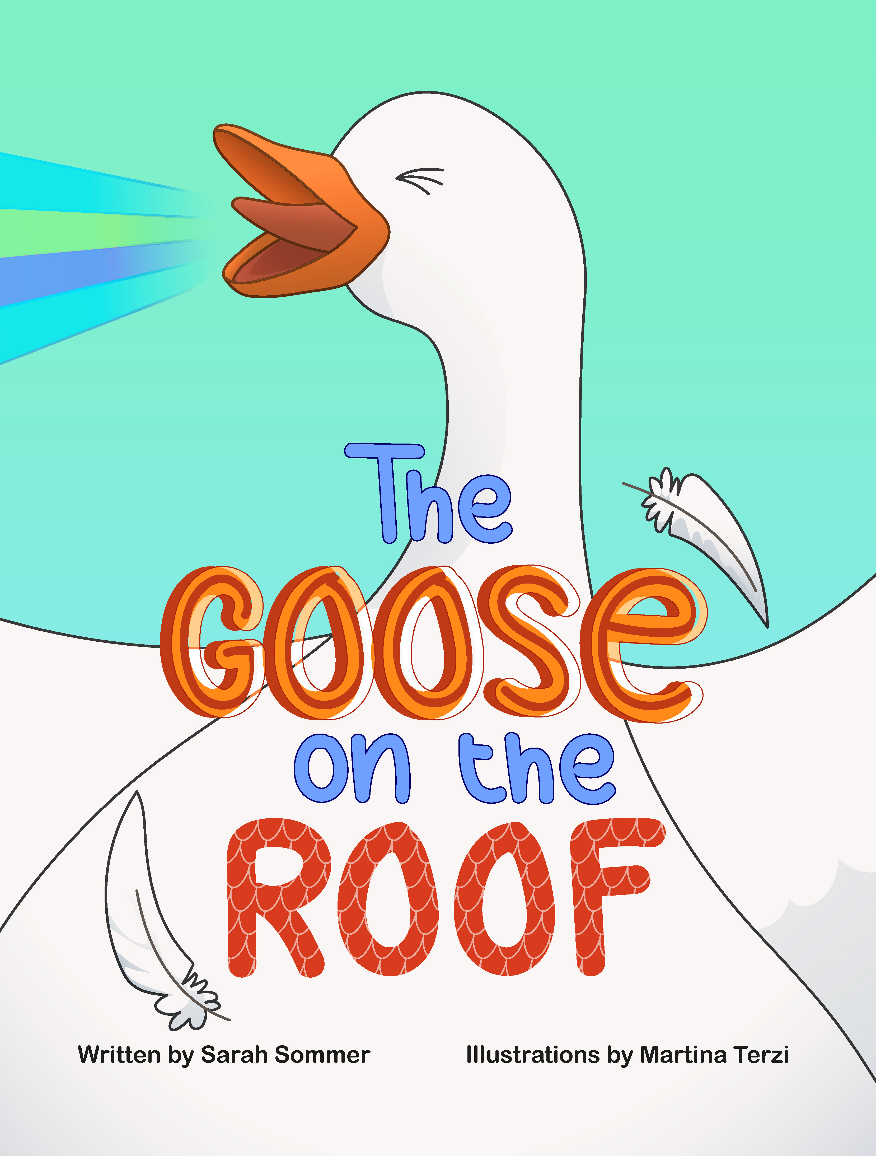 THE GOOSE ON THE ROOF