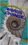 WORDS CHANGE...