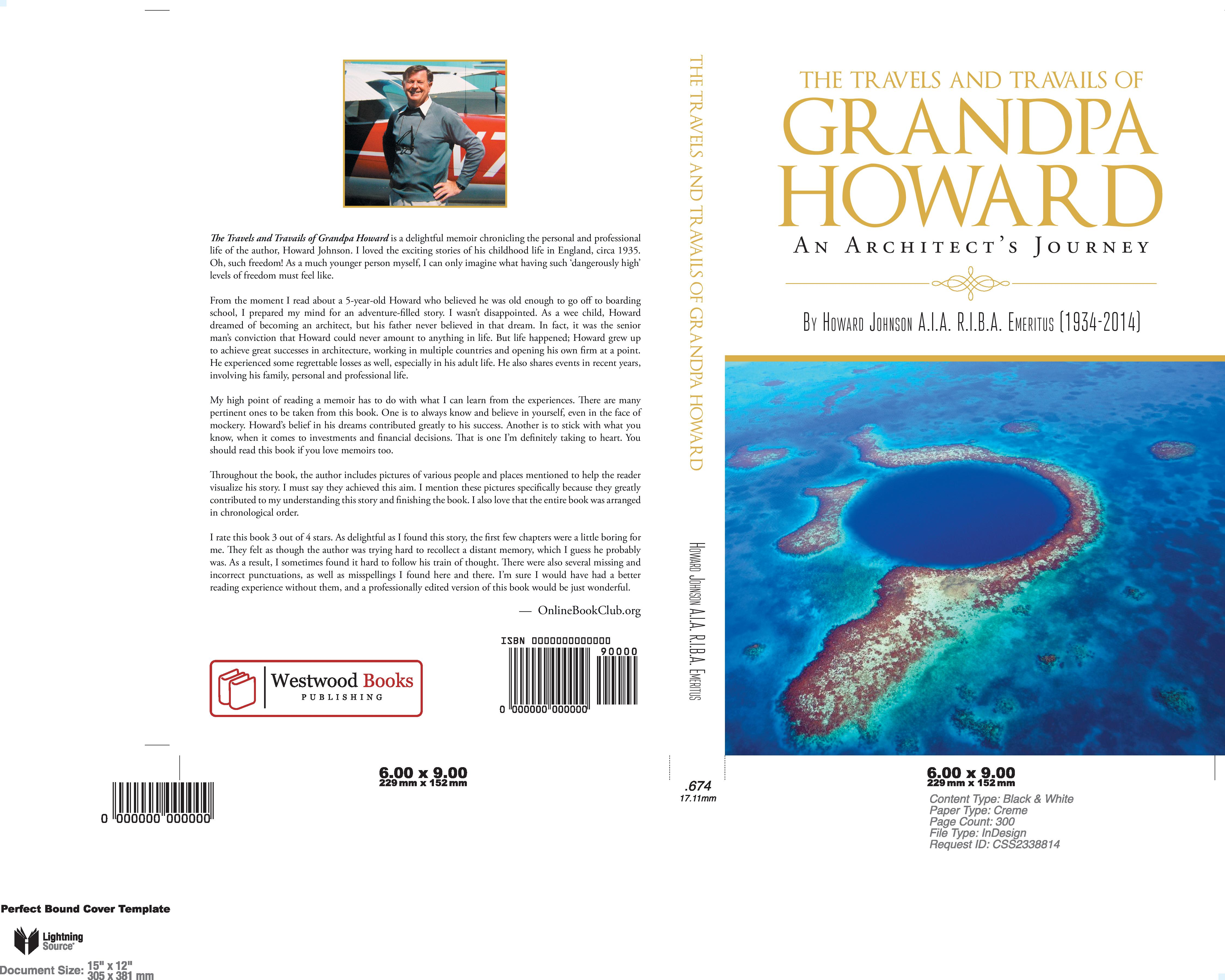 THE TRAVELS AND TRAVAILS OF GRANDPA HOWARD: