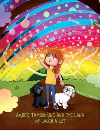 AMBER TAMBOURINE AND THE LAND OF LAUGH-A-LOT