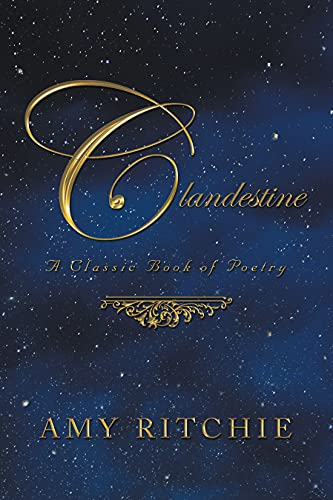CLANDESTINE: A CLASSIC BOOK OF POETRY PAPERBACK