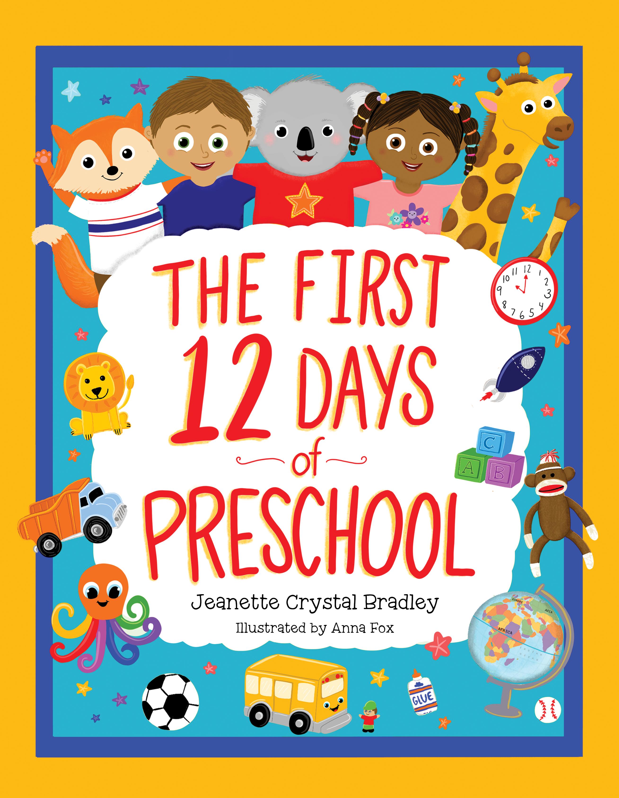 The First 12 Days of Preschool