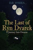 The Last of Ryn Dvarek