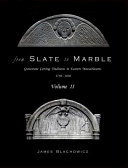 FROM SLATE TO MARBLE, VOLUME II