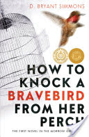 HOW TO KNOCK A BRAVEBIRD FROM HER PERCH