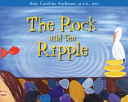 THE ROCK AND THE RIPPLE