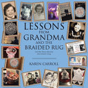 Lessons from Grandma and the Braided Rug