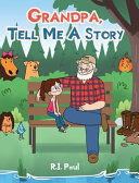 Grandpa Tell Me aStory