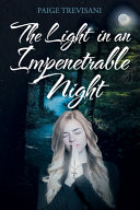 The Light in an Impenetrable Night