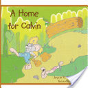 A Home for Calvin