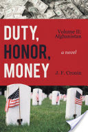 DUTY, HONOR, MONEY