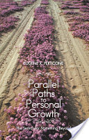 Parallel Paths to Personal Growth