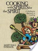 COOKING WITH SPIRITS FOR THE SPIRIT