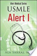 Alert Medical Series: USMLE Alert I