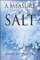 A Measure of Salt