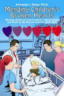 Mending Childrens Broken Hearts