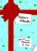 Satans Whistle