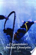 A Wanderlusters Anecdotal Serendipities