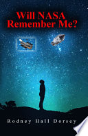 Will NASA Remember Me?