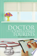 The Doctor and the Unwelcomed Tourists
