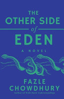 The Other Side of Eden : A Novel