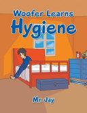 Woofer Learns Hygiene