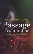 Passage from India: Essays, Poems, and Short Stories
