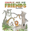 CHARLIE AND HIS FRIENDS