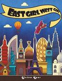 EAST GIRL WEST GIRL