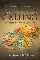 The Soul-Catchers Calling
