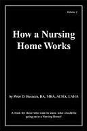 How a Nursing Home Works