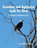 Grandma and Aqelesiya Look for Birds