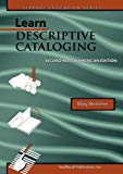 LEARN DESCRIPTIVE CATALOGING, SECOND NORTH AMERICAN EDITION