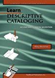 LEARN DESCRIPTIVE CATALOGING, SECOND NORTH AMERICAN EDITION