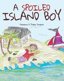 A Spoiled Island Boy