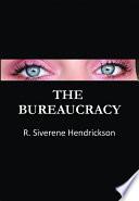 The Bureaucracy